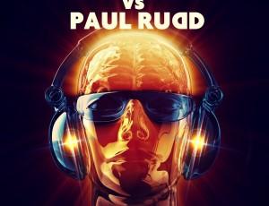Beat21 VS Paul Rudd – My Mind