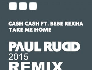Cash Cash – Take Me Home 2105 Remix