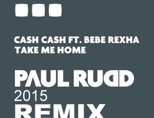 Cash Cash – Take Me Home 2105 Remix