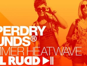 Superdry Sounds – Paul Rudd Heatwave Mix